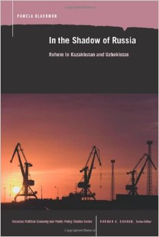 In the Shadow of Russia: Reform in Kazakahstan and Uzbekistan