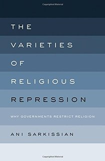 The Varieties of Religious Repression: Why Governments Restrict Religion (Book Cover)