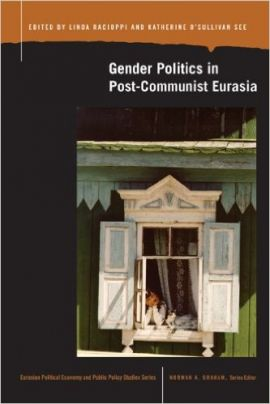 Gender Politics in Post-Communist Eurasia (Book Cover)